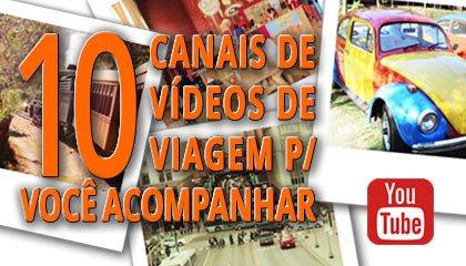 Capa - 10 canais de vídeos de viagem para acompanhar