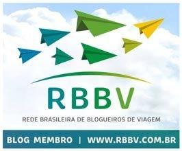 Fazemos parte da Rede Brasileira de Blogueiros de Viagem (RBBV)